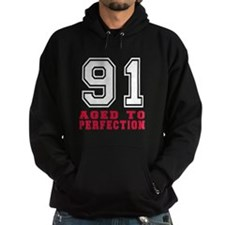 91 Aged To Perfection Birthday Desig Hoodie