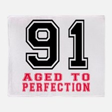 91 Aged To Perfection Birthday Desig Throw Blanket