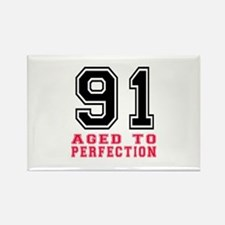 91 Aged To Perfection Birthday De Rectangle Magnet