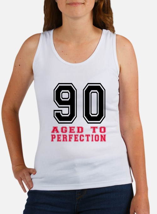 90 Aged To Perfection Birthday De Women's Tank Top