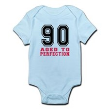90 Aged To Perfection Birthday Des Infant Bodysuit