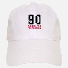 90 Aged To Perfection Birthday Designs Baseball Baseball Cap