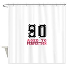 90 Aged To Perfection Birthday Desi Shower Curtain