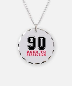 90 Aged To Perfection Birthd Necklace