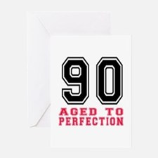 90 Aged To Perfection Birthday Desig Greeting Card