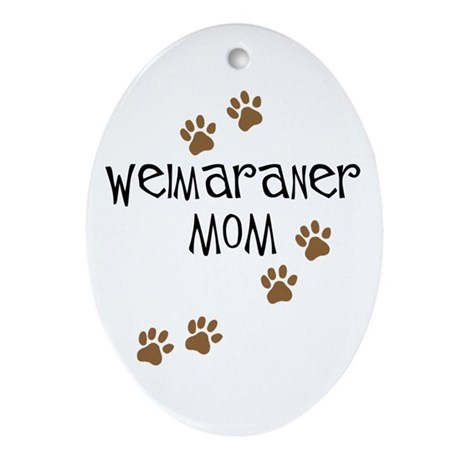 Weimaraner Mom Oval Ornament