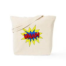 Whap! Tote Bag