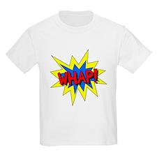 Whap! T-Shirt