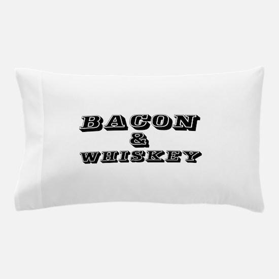 Bacon & Whiskey Pillow Case
