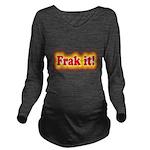 frakit3.png Long Sleeve Maternity T-Shirt