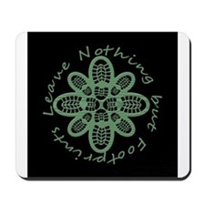 Leave Nothing Boot Grn Blk Mousepad