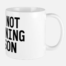 I am not a morning person Mug