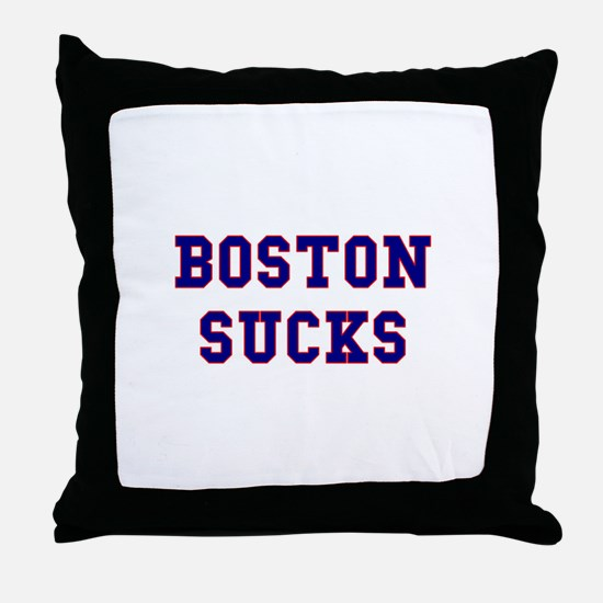 Boston Sucks Throw Pillow
