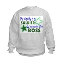 My daddy is a solder-Mommy is Sweatshirt