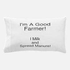 A Good Farmer Pillow Case