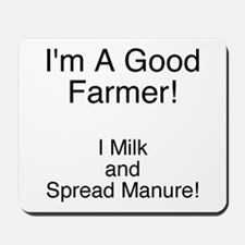 A Good Farmer Mousepad