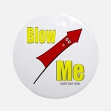 Blow Me Ornament (Round)