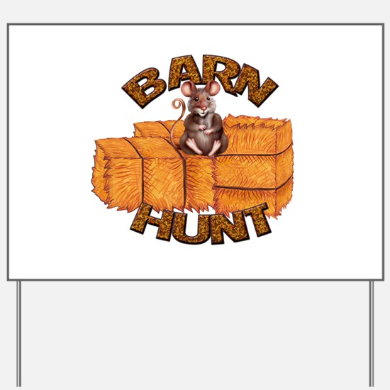 Barn Hunt Yard Sign