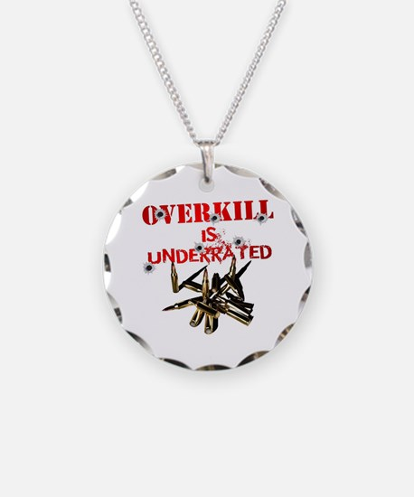ATEAM OVERKILL IS UNDERRATED Necklace