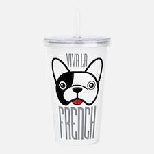Viva La French Bulldog Acrylic Double-wall Tumbler