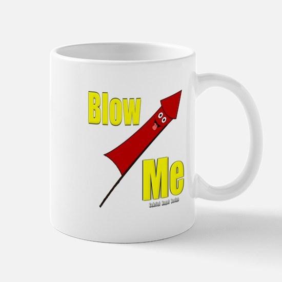 Blow Me Mug