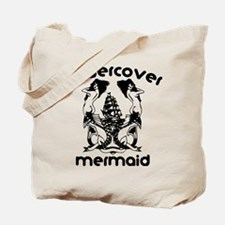 Undercover Mermaid Tote Bag
