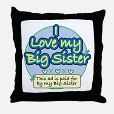 I Love My Big Sister - Blue Throw Pillow