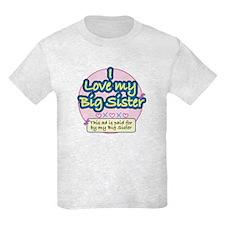I Love My Big Sister - Pink T-Shirt