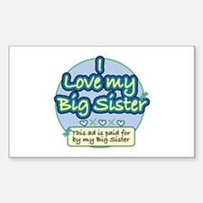 I Love My Big Sister - Blue Rectangle Decal
