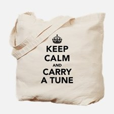 Keep Calm and Carry a Tune Tote Bag