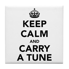 Keep Calm and Carry a Tune Tile Coaster