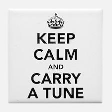 Keep Calm and Carry a Tune Tile Coaster