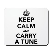 Keep Calm and Carry a Tune Mousepad
