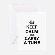 Keep Calm and Carry a Tune Greeting Card