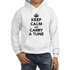 Keep Calm and Carry a Tune Hoodie
