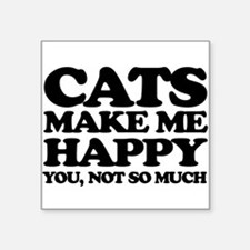Cats Make Me Happy Sticker