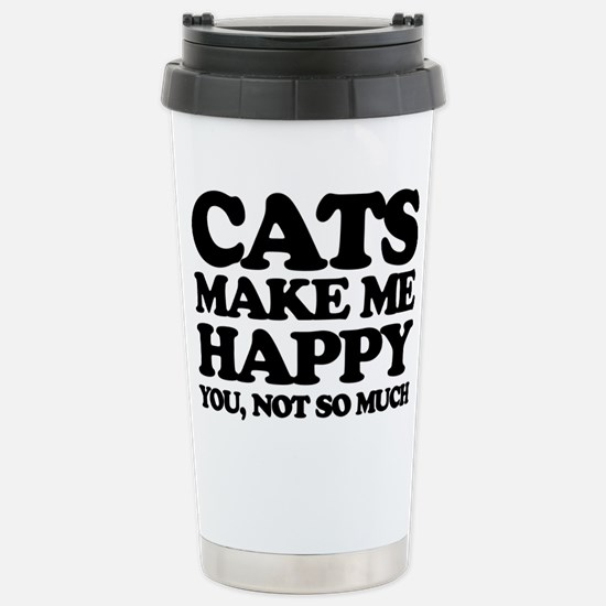 Cats Make Me Happy Travel Mug