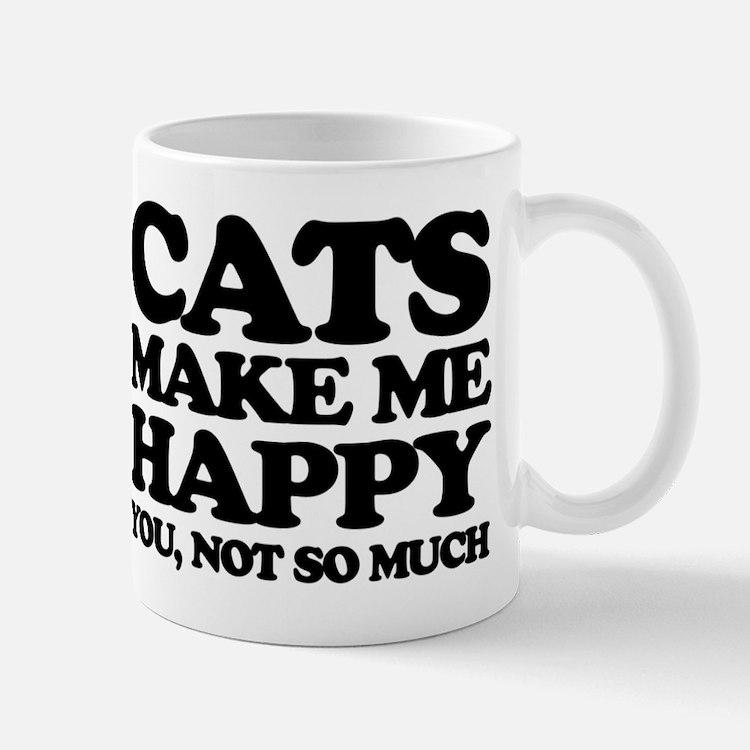 Cats Make Me Happy Mugs