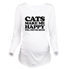 Cats Make Me Happy Long Sleeve Maternity T-Shirt