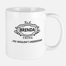 It's A Brenda Thing You Wouldn't Understand! Mugs