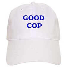 good cop Baseball Cap