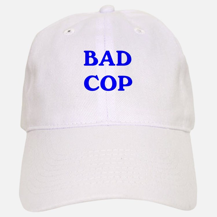 bad cop Baseball Baseball Cap