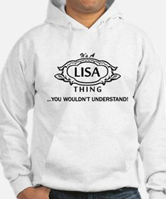 It's A Lisa Thing You Wouldn't Understand! Hoodie