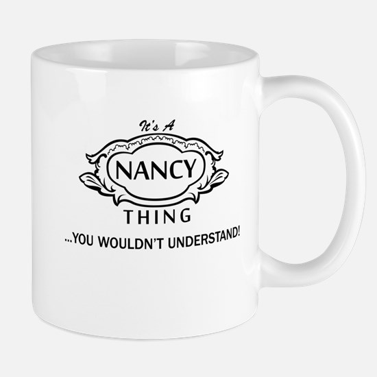 It's A Nancy Thing You Wouldn't Understand! Mugs