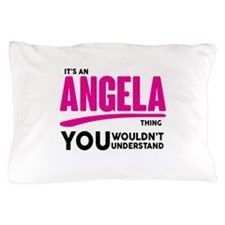 It's An Angela Thing You Wouldn't Understand! Pill