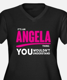 It's An Angela Thing You Wouldn't Understand! Plus