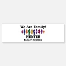 HUNTER reunion (we are family Bumper Bumper Bumper Sticker