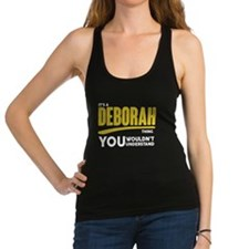 It's A Deborah Thing You Wouldn't Understand! Race