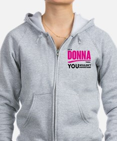 It's A Donna Thing You Wouldn't Understand! Zip Ho