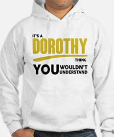 It's A Dorothy Thing You Wouldn't Understand! Hood